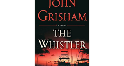 'The Whistler,' John Grisham's 29th novel, offers mostly empty calories