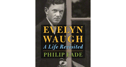 'Evelyn Waugh: A Life Revisited'
