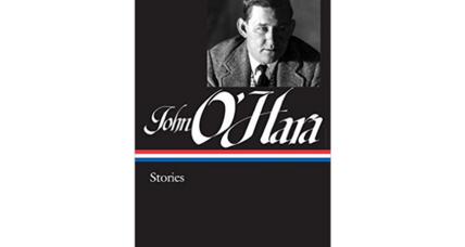 'John O'Hara: Stories' is a well-assembled collection of work worth revisiting