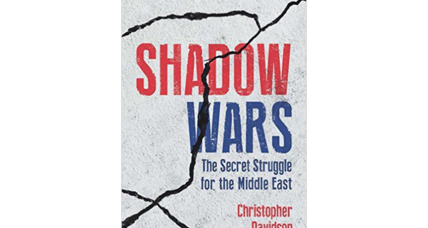 'Shadow Wars' exposes underlying patterns behind Middle Eastern strife