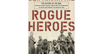 'Rogue Heroes' traces the wild WWII theatrics of Britain's Special Air Services