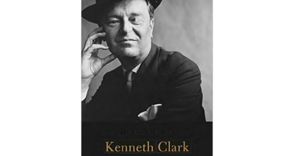 'Kenneth Clark' tells the enviable story of a life of high culture