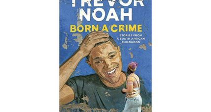 'Born a Crime' is Trevor Noah's tender, rollicking take on his own life