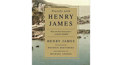'Travels with Henry James' brings together 21 gems of travel writing