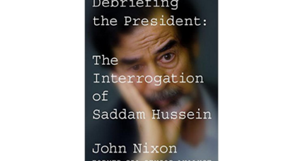 'Debriefing the President' details the CIA's interrogation of Saddam Hussein