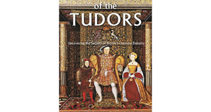 'The Private Lives of the Tudors' captivates with surprising detail