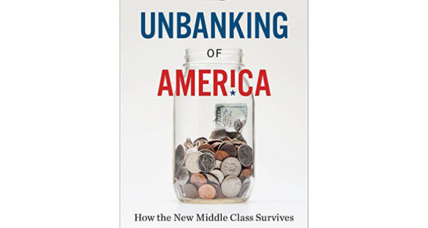 'The Unbanking of America' asks why banks no longer serve the middle class