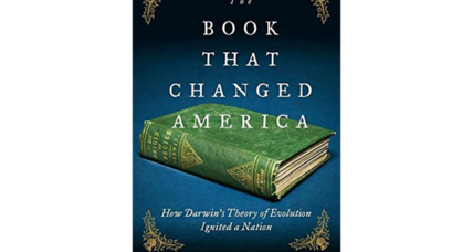 'The Book that Changed America' tells the deeper story of Darwin in the US