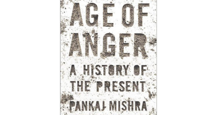 'Age of Anger' seeks to lay bare the roots of today's global intolerance