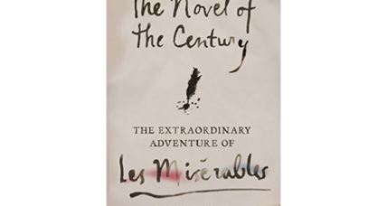 'The Novel of the Century' chronicles literary phenomenon 'Les Misérables'