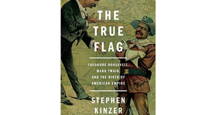 'The True Flag' traces America's leap into empire-building in summer 1898