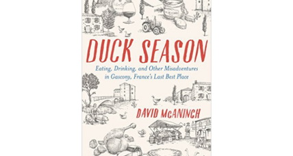 'Duck Season' follows a Francophile on a quest to live life deeply in rural France