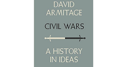 'Civil Wars' considers internecine conflict throughout its long history