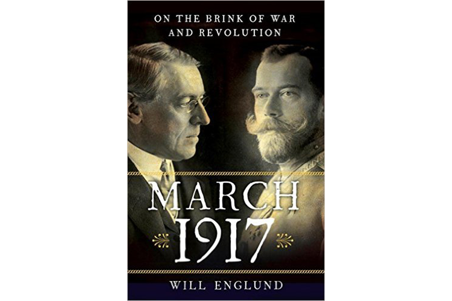 march 1917 follows russia and the us in a year that shaped the