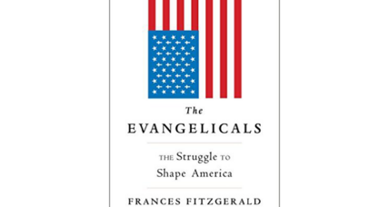 'The Evangelicals' examines the collision of politics and faith