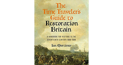 'The Time Traveler's Guide to Restoration Britain' takes us there