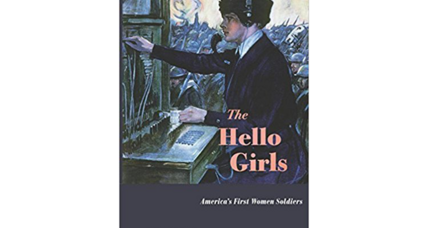 'The Hello Girls' pays overdue tribute to a group of World War I heroines