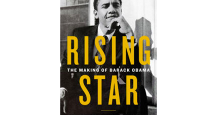 'Rising Star' offers a severe but insightful assessment of Barack Obama