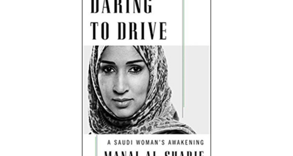 'Daring to Drive' is one Saudi woman's story of the obstacles to her freedom