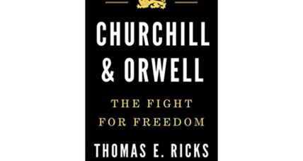 'Churchill & Orwell' profiles two icons in the fight against totalitarianism