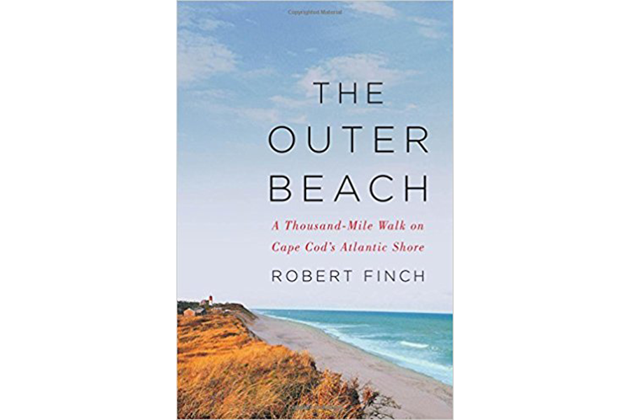 The Outer Beach A Thousand Mile Walk On Cape Cod S Atlantic By Robert Finch Ww Norton 352 Pp