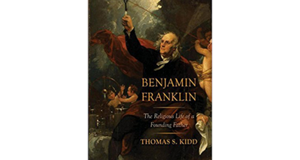 'Benjamin Franklin' takes a more nuanced look at Franklin's views of God