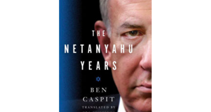 'The Netanyahu Years' portrays a divisive, oddly compelling world leader