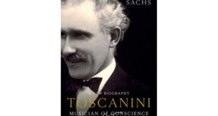 'Toscanini: Musician of Conscience' is a feast of music, culture, politics
