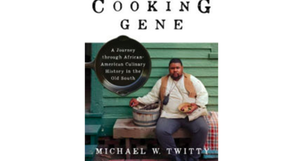 'The Cooking Gene' views the African-American experience through its food