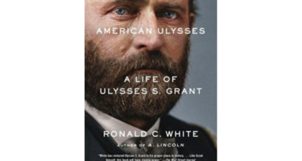 'American Ulysses' writer Ronald C. White explains why Grant is so often misunderstood