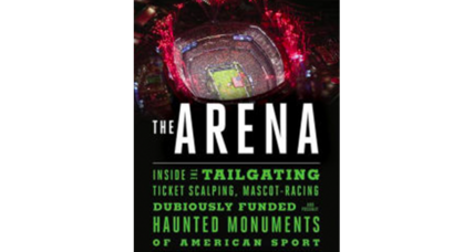 'The Arena' explores America's stadiums and their relation to the national character