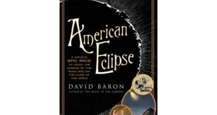 'American Eclipse' writer David Baron: 'A total eclipse for me is a spiritual experience'