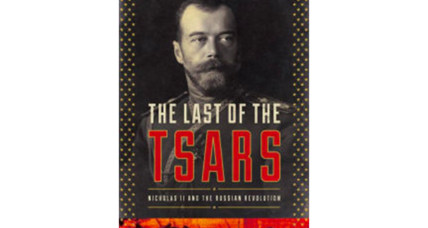 'The Last of the Tsars' is authoritative, definitive, and tells a compelling story