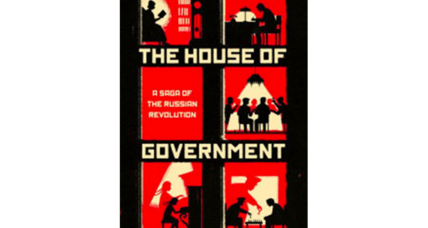 'The House of Government' is packed with a fascinating tangle of true, uniquely Russian stories