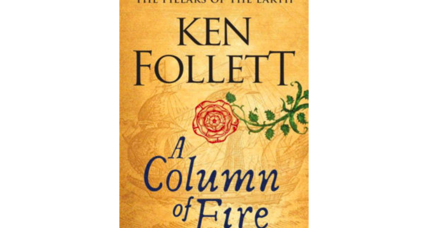'A Column of Fire' is half historic epic, half thriller – all of it engaging