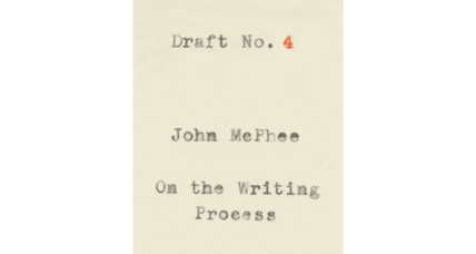 'Draft No. 4' is as lean and punchy as legendary author John McPhee's earlier work
