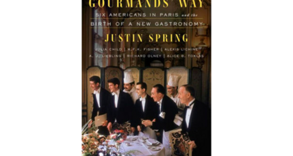 'The Gourmands' Way' examines France's powerful, ongoing influence on American diners