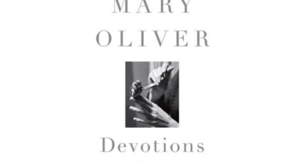 'Devotions' collects five decades of poetry by Mary Oliver