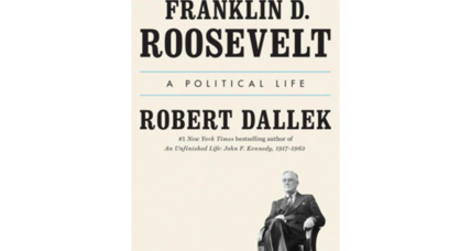 'Franklin D. Roosevelt' examines the now-forgotten political opposition FDR faced at every stage