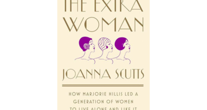 'The Extra Woman' is the smart, enjoyable story of the 1930s maverick who embraced singledom