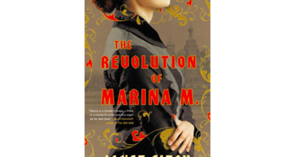 'The Revolution of Marina M.' grounds readers in the sweep of Russian history