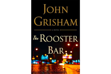 'Rooster Bar' author John Grisham sinks his teeth into a juicy target: privately owned, for-profit law schools