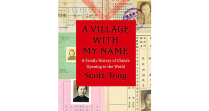 'A Village with My Name' blends family stories with 20th-century Chinese history