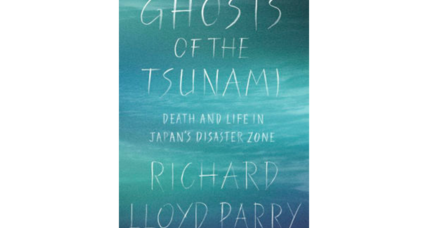 'Ghosts of the Tsunami' humanizes the survivors of Japan's 2011 catastrophe