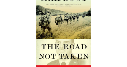 'The Road Not Taken,' a biography of Edward Lansdale, makes no secret of its belief in its hero