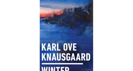 'Winter' is Karl Ove Knausgaard's attempt to make you see things anew