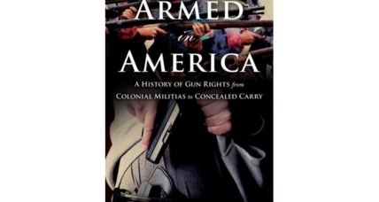 'Armed in America' asks exactly what the Founding Fathers intended with the Second Amendment