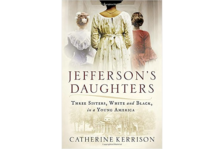 'Jefferson's Daughters' tells the story of three of Thomas ...