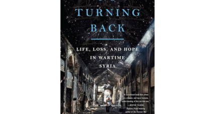 Rania Abouzeid's book 'No Turning Back,'  about the Syrian civil war, is eloquent and devastating