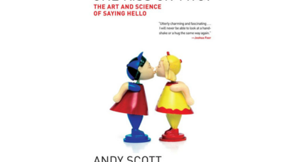 'One Kiss or Two?' author Andy Scott explores origins of greetings and cultural differences
